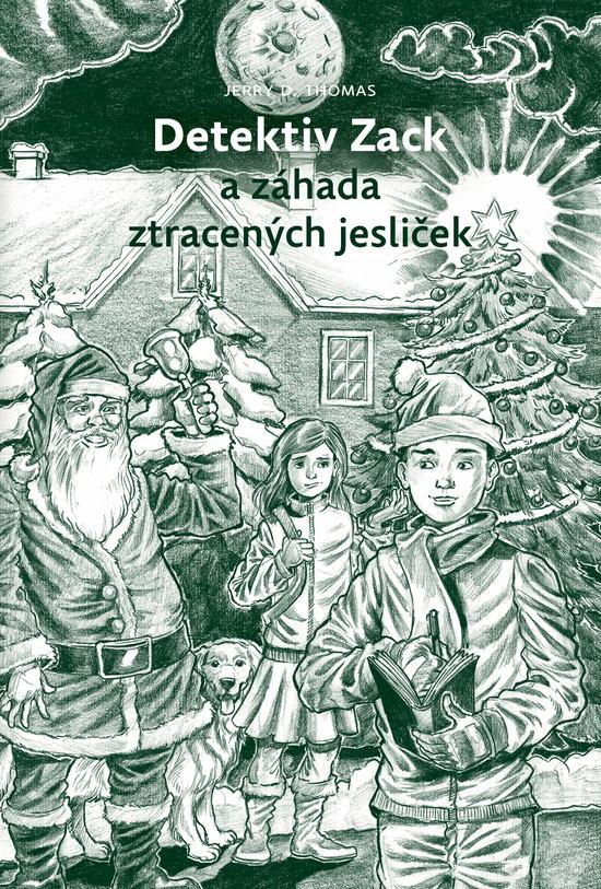 Detektiv Zack a záhada ztracených jesliček